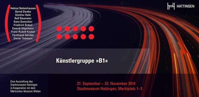 """Einladungskarte zur Ausstellung Künstlergruppe """"B1"""" im Stadtmuseum Hattingen, 2014, Vorderseite"""